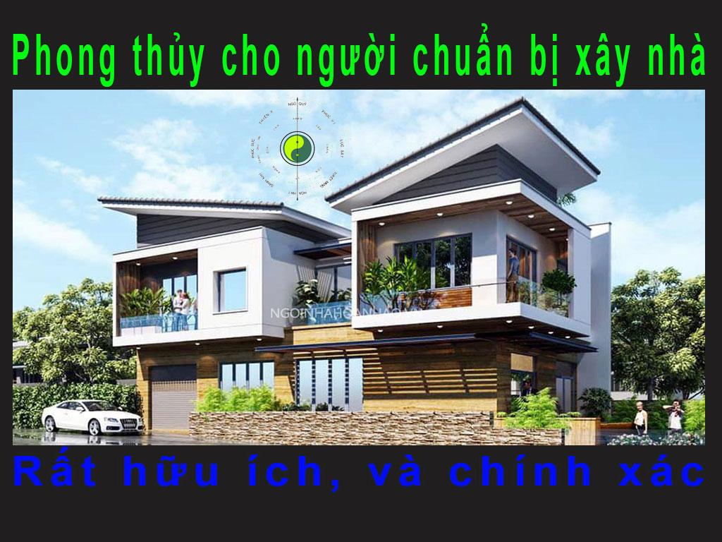 Phong thủy cho người chuẩn bị xây nhà cần xem